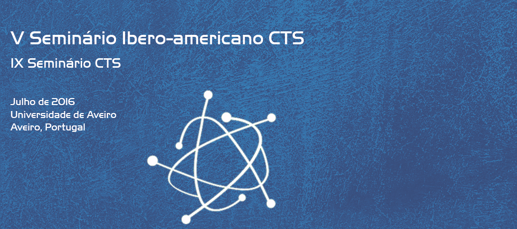 IV Seminário Ibero-Americano CTS, VIII Seminário CTS