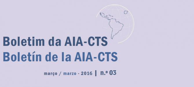 Boletim da AIA-CTS – Março de 2016 | n.º03