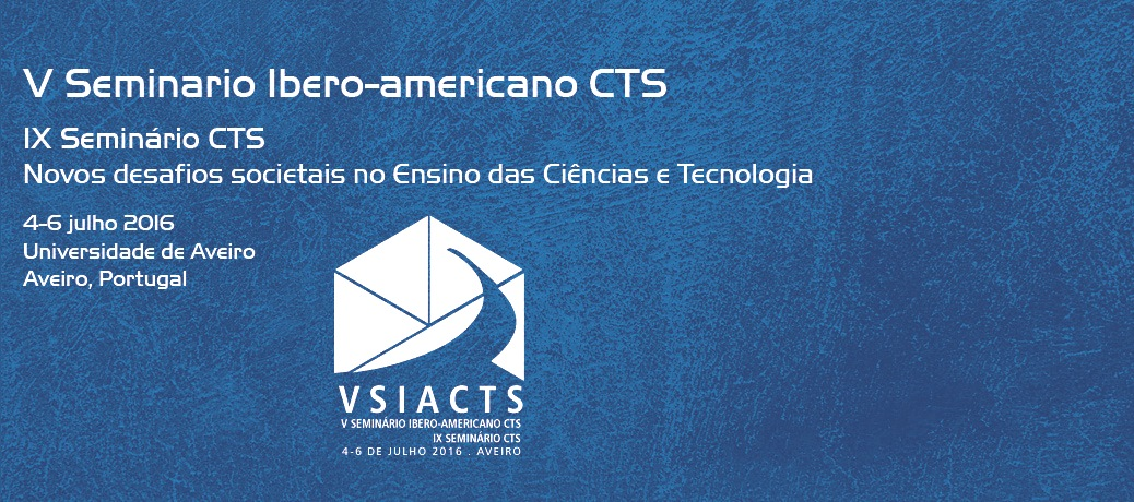 V Seminário Ibero-Americano CTS, IX Seminário CTS